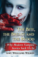 Pdf The Bite, the Breast and the Blood Telecharger