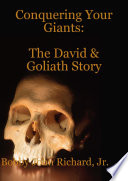 Conquering Your Giants: The David and Goliath Story