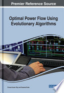 Optimal Power Flow Using Evolutionary Algorithms