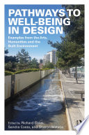 Pathways to Well Being in Design