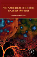Anti Angiogenesis Strategies in Cancer Therapeutics