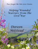 Helping Wounded Warriors from the Civil War Pdf/ePub eBook