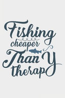 Fishing Cheaper Than Therapy