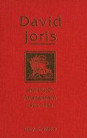 David Joris and Dutch Anabaptism, 1524-1543 Pdf/ePub eBook