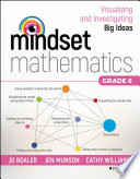 """Mindset Mathematics: Visualizing and Investigating Big Ideas, Grade 6"" by Jo Boaler, Jen Munson, Cathy Williams"