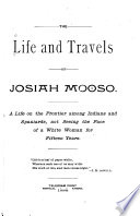 The Life and Travels of Josiah Mooso Book