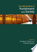 The SAGE Handbook of Punishment and Society Book