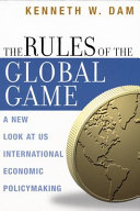 The Rules of the Global Game