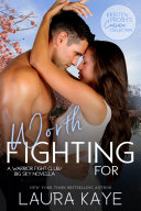 Worth Fighting For: A Warrior Fight Club/Big Sky Novella [Pdf/ePub] eBook