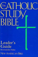 Leader S Guide To Accompany The Catholic Study Bible