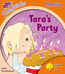 Oxford Reading Tree Songbirds Phonics: Level 6: Tara's Party