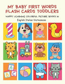 My Baby First Words Flash Cards Toddlers Happy Learning Colorful Picture Books in English Italian Vietnamese