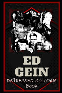 Ed Gein Distressed Coloring Book