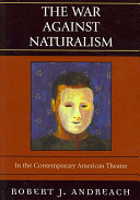 The War Against Naturalism in the Contemporary American Theatre