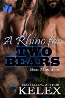 A Rhino for Two Bears