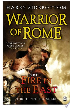 Download Warrior of Rome I: Fire in the East Free Books - Read Books