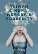 Taiwan Cinema  Memory  and Modernity