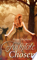 Fairytale chosen