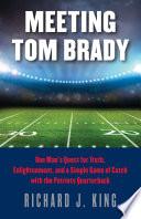 Meeting Tom Brady
