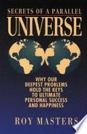 Secrets Of A Parallel Universe