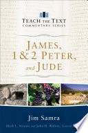 James 1 2 Peter And Jude Teach The Text Commentary Series