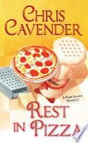 """""""Rest in Pizza"""" by Chris Cavender"""