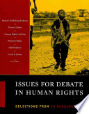 Issues for Debate in Human Rights: Selections from The CQ Researcher