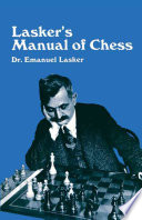 Lasker s Manual of Chess