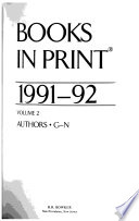Books in print : an author-title-series index ; BIP. 1991/92,2. Authors G - N