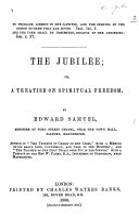 The Jubilee  Or  a Treatise on Spiritual Freedom