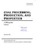 Coal Processing  Production  and Properties Book