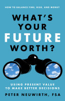 What s Your Future Worth