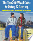 The Teen Survival Guide To Dating Relating