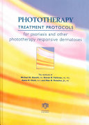 Phototherapy Treatment Protocols for Psoriasis and Other Phototherapy-Responsive Dermatoses, Second Edition