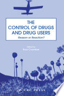 The Control of Drugs and Drug Users