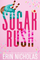 Sugar Rush (a Hot Cakes series prequel) [Pdf/ePub] eBook