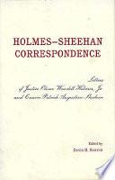 Holmes Sheehan Correspondence