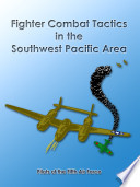 Fighter Combat Tactics in the Southwest Pacific Area Book