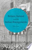 Britain  Ireland and the Italian Risorgimento