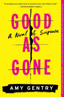 Good As Gone Book