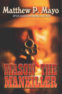 Mason the Mankiller