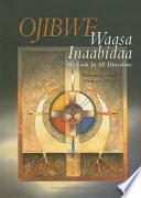 Ojibwe Waasa Inaabidaa