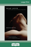 Dear Lover  16pt Large Print Edition