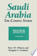 Saudi Arabia  The Coming Storm