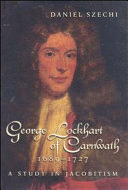 George Lockhart of Carnwath, 1681-1731