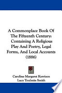 A Commonplace Book of the Fifteenth Century