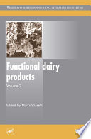 """Functional Dairy Products"" by Maria Saarela"