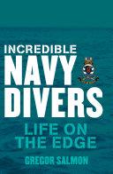 Incredible Navy Divers: Life On The Edge Pdf/ePub eBook
