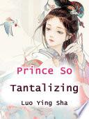 Prince So Tantalizing Book