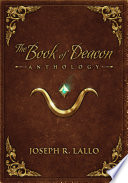 """""""The Book of Deacon Anthology"""" by Joseph R. Lallo"""